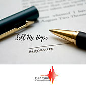 Sell Me Hope by Prophic