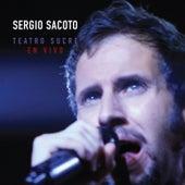 Sergio Sacoto Teatro Sucre (En Vivo) von Sergio Sacoto