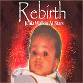 Rebirth by Junia Walker AllStars