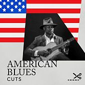 American Blues Cuts von Various Artists