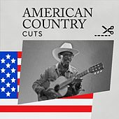 American Country Cuts by Various Artists