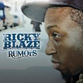 Rumors Album by Ricky Blaze
