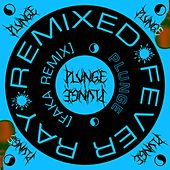 Plunge (Faka Remix) by Fever Ray
