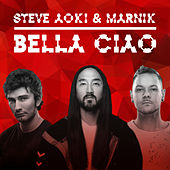 Bella Ciao (Money Heist) di Steve Aoki