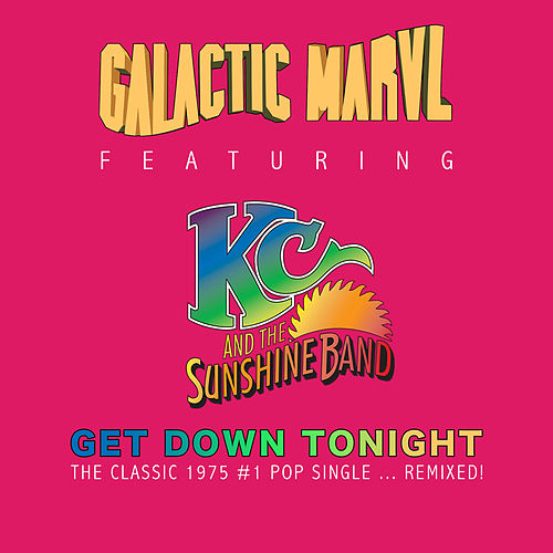 Get Down Tonight de Galactic Marvl