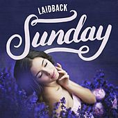 Laidback Sunday de Various Artists