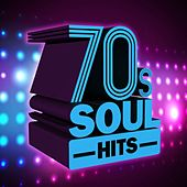70s Soul Hits by Various Artists