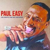 Los Chistes Que Me Contaron by Paul Easy
