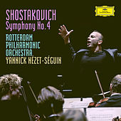 Shostakovich: Symphony No.4 in C Minor, Op.43 by Rotterdam Philharmonic Orchestra