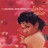 Latin Affair (The George Shearing Quintet) by George Shearing