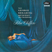 Blue Chiffon (The George Shearing Quintet And Orchestra) van George Shearing