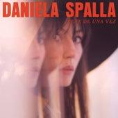 Vete De Una Vez de Daniela Spalla