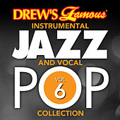 Drew's Famous Instrumental Jazz And Vocal Pop Collection (Vol. 6) by The Hit Crew(1)