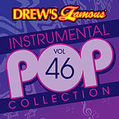 Drew's Famous Instrumental Pop Collection (Vol. 46) by The Hit Crew(1)