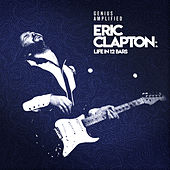 Eric Clapton: Life In 12 Bars (Original Motion Picture Soundtrack) von Various Artists