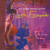 Latin Escapade (The George Shearing Quintet) von George Shearing