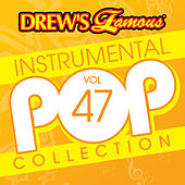 Drew's Famous Instrumental Pop Collection (Vol. 47) by The Hit Crew(1)