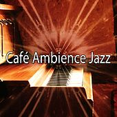 Café Ambience Jazz by Bossa Cafe en Ibiza