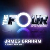 A Song For You (The Four Performance) de James Graham