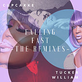 Falling Fast (The Remixes) van cupcakKe