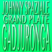 Grand Plate di Johnny Spaziale