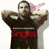 Nada Es Lo Que Parece Singles von Sergio Sacoto