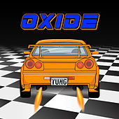 Oxide by Yung