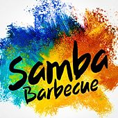 Samba Barbecue by Various Artists