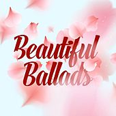 Beautiful Ballads von Various Artists