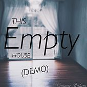 This Empty House (Demo) by Connor Rohan
