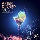 After Dinner Music by Various Artists