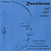 Rawsthorne & Other Rarities von Various Artists