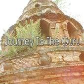 Journey To The Guru von Yoga Music