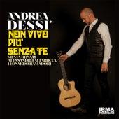 Non vivo più senza te by Andrea Dessì