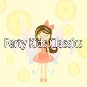 Party Kids Classics by Canciones Infantiles