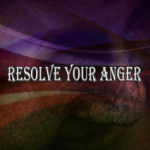 Resolve Your Anger de Yoga Music