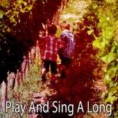 Play And Sing A Long de Canciones Para Niños