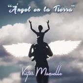 Ángel en la Tierra by Víctor Manuelle