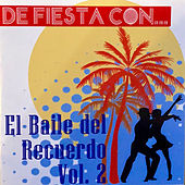 El Baile del Recuerdo, Vol. 2 de Various Artists