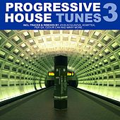 Progressive House Tunes, Vol. 3 de Various Artists