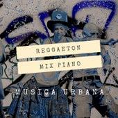 Reggaeton Mix Piano Latin Urban de DURA