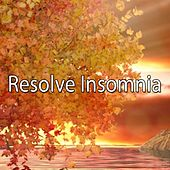 Resolve Insomnia by Ocean Sounds Collection (1)