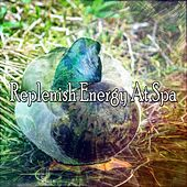 Replenish Energy At Spa by S.P.A