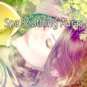 Spa Soothing Auras de Best Relaxing SPA Music