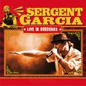 Live In Bordeaux de Sergent Garcia