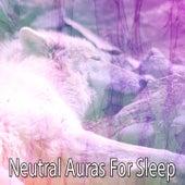 Neutral Auras For Sleep de Sleepicious