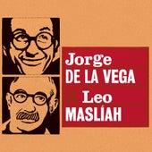 Jorge de la Vega X Leo Maslíah by Leo Maslíah