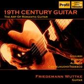 19th Century Guitar: The Art of Romantic Guitar de Friedemann Wuttke