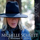 Christmas Stories by Michelle Schmitt