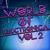 World of Electronica, Vol. 2 von Various Artists